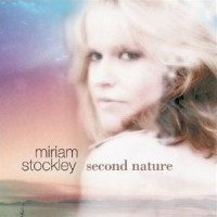 Miriam Stockley: Second Nature